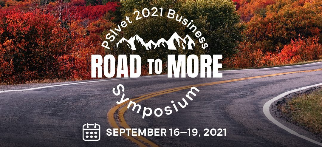 Sign Up Now for the 2021 PSIvet Business Symposium